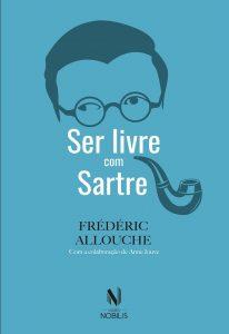 """Capa do livro """"Ser livre com Sartre"""""""