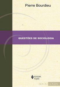 """Capa do livro """"Questões de Sociologia"""""""