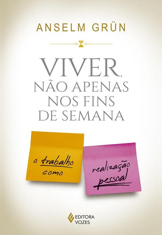 """Capa do livro """"Viver, não apenas nos fins de semana"""""""