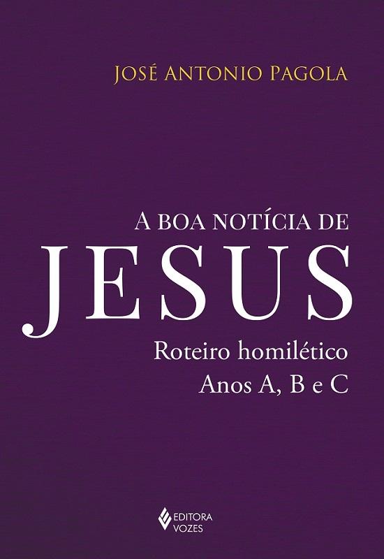 """Capa do livro """"A Boa Notícia de Jesus"""""""