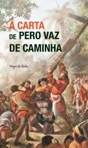 """Capa do livro """"A carta de Pero Vaz de Caminha"""""""