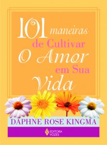 """Capa do livro """"101 maneiras de cultivar o amor em sua vida"""""""