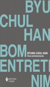 """Capa do livro """"Bom entretenimento"""", do autor Byung-Chul Han"""