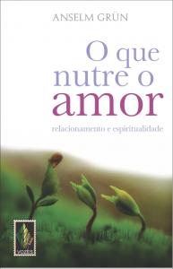 """Capa do livro """"O que nutre o amor"""""""