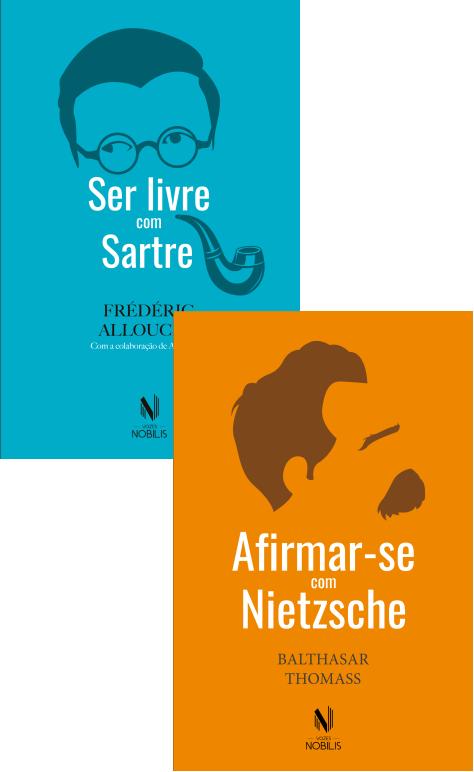 """Capas dos livros """"Afirmar-se com Nietzsche"""" e """"Ser livre com Sartre"""""""