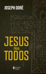 """Capa do livro """"Jesus para todos"""""""