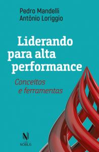 """Capa do livro """"Liderando para alta performance"""""""