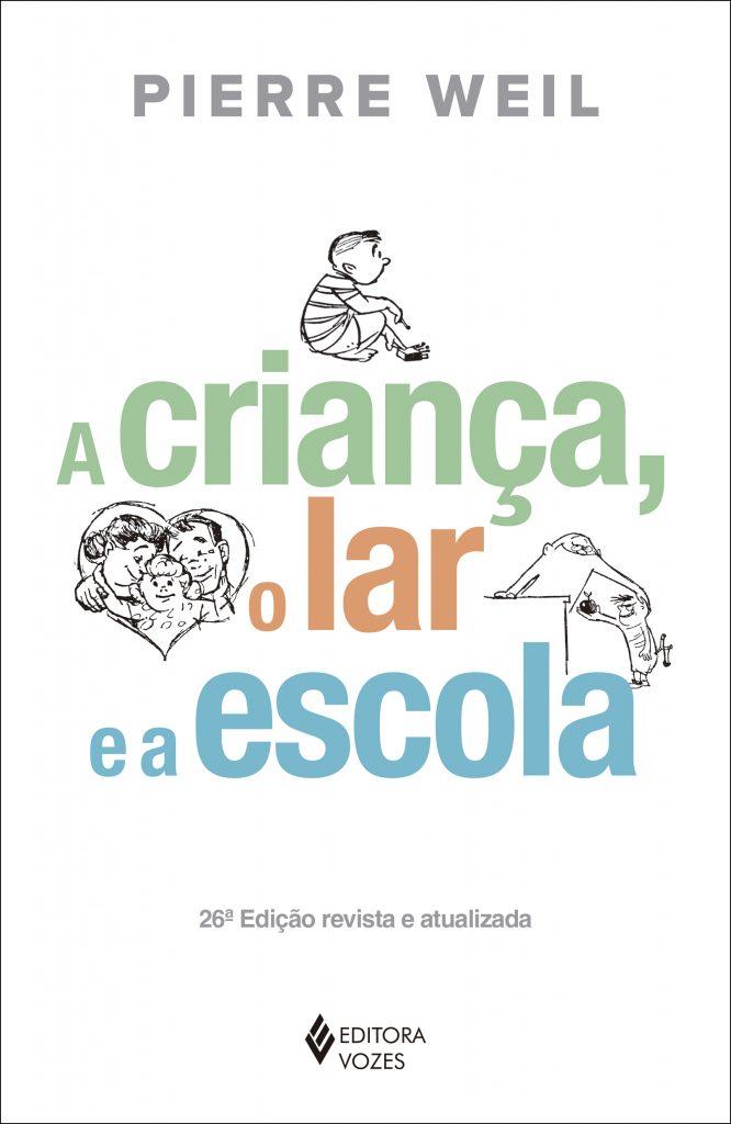 """Capa do livro """"A criança, o lar e a escola"""""""