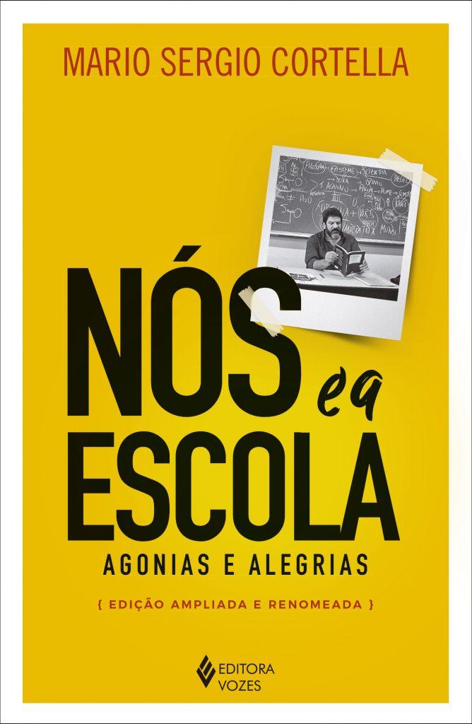 """Capa do livro """"Nós e a escola"""""""